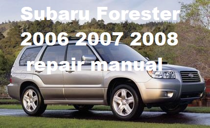 2006 2007 2008 subaru forester repair manual repair manual rh 1000repairmanuals com 2006 subaru forester manual transmission fluid 2006 subaru forester manual transmission replacement